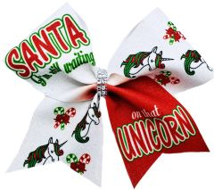 Santa I'm Still Waiting on that Unicorn Cheer Bow