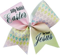 Silly Rabbit Easter is for Jesus Cheer Bow