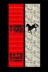 My Horse Eats Paychecks Equestrian Cheer Bow Ready to Press Sublimation Graphic