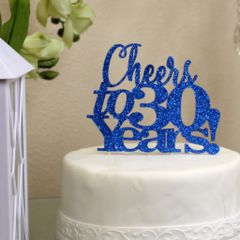Blue Cheers to 30 Years! Cake Topper