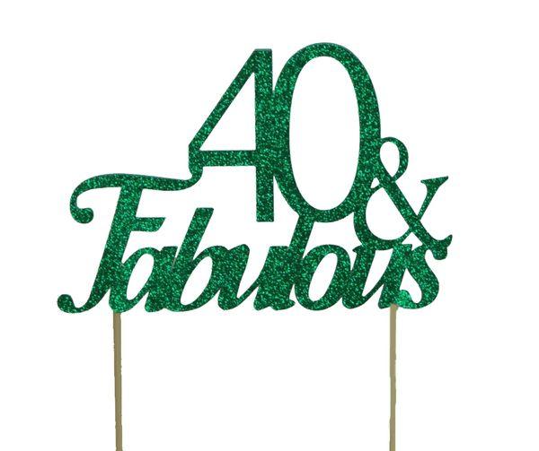 Green 40 & Fabulous Cake Topper