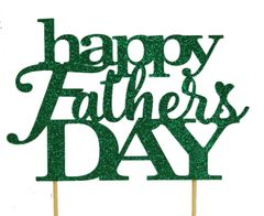 Green Happy Father's Day Cake Topper