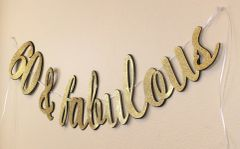 Black and Gold 60 & Fabulous Cursive Banner