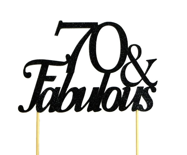 Black 70 & Fabulous Cake Topper