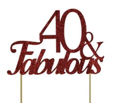 Red 40 & Fabulous Cake Topper