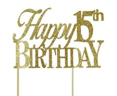 Gold Happy 15th Birthday Cake Topper