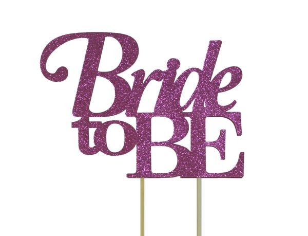 Pink Bride to be Cake Topper