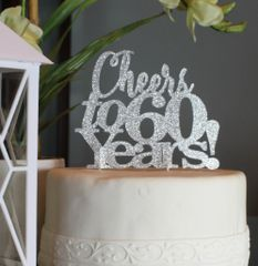 Silver Cheers to 60 Years! Cake Topper