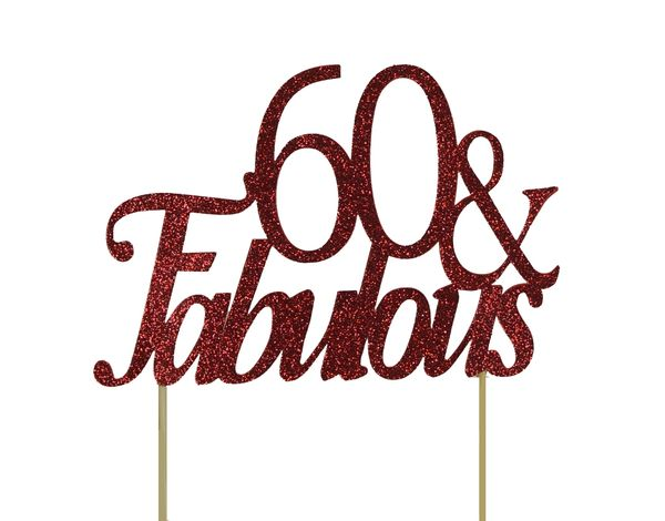 Red 60 & Fabulous Cake Topper