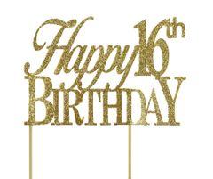 Gold Happy 16th Birthday Cake Topper