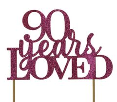 Pink 90 Years Loved Cake Topper