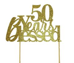 Gold 50 Years Blessed Cake Topper
