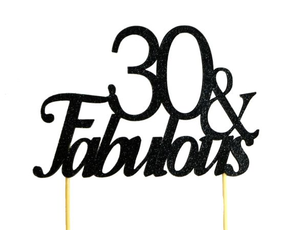 Black 30 & Fabulous Cake Topper