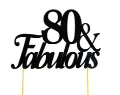 Black 80 & Fabulous Cake Topper