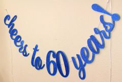 Blue Cheers to 60 Years! Cursive Banner