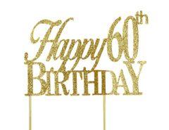 Gold Happy 60th Birthday Cake Topper