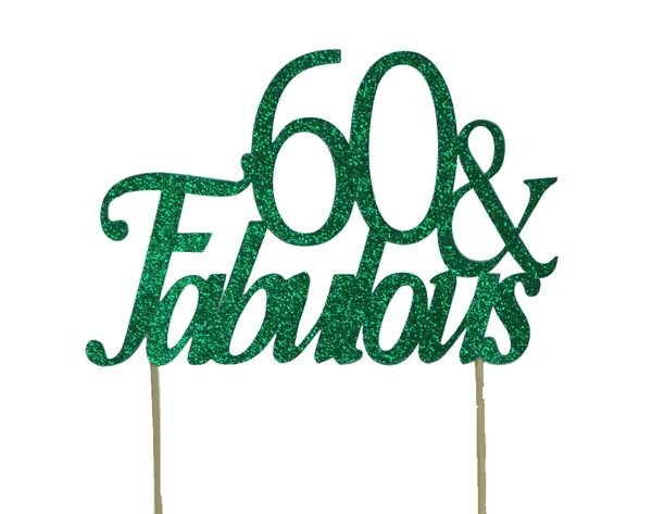 Green 60 & Fabulous Cake Topper