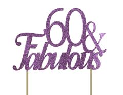 Purple 60 & Fabulous Cake Topper