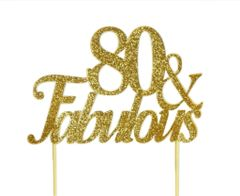 Gold 80 & Fabulous Cake Topper