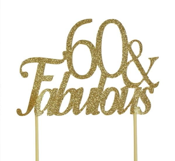 Gold 60 & Fabulous Cake Topper