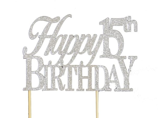 Silver Happy 15th Birthday Cake Topper