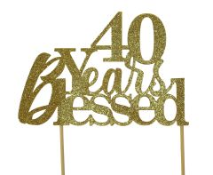 Gold 40 Years Blessed Cake Topper