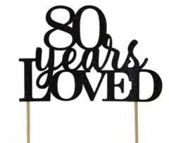 Black 80 Years Loved Cake Topper
