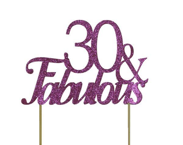 Pink 30 & Fabulous Cake Topper