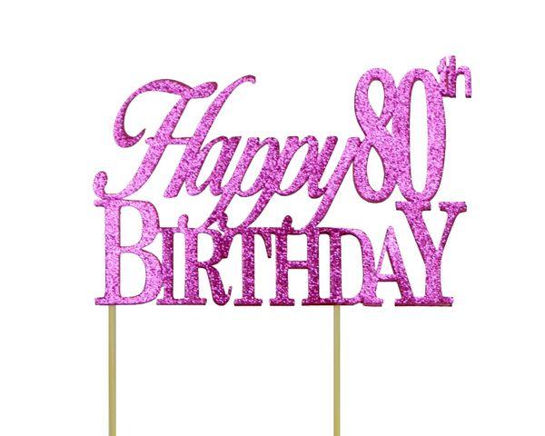 Pink Happy 80th Birthday Cake Topper