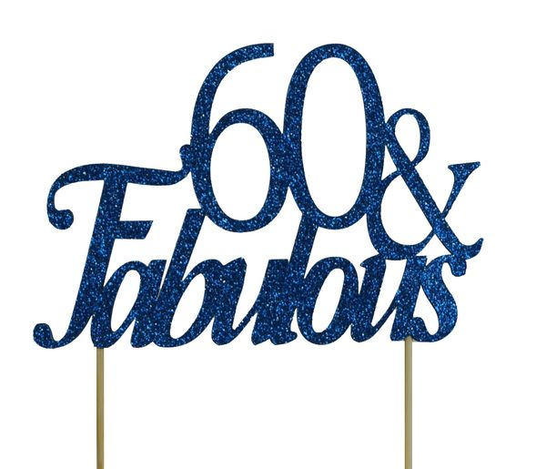 Blue 60 & Fabulous Cake Topper