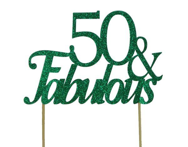 Green 50 & Fabulous Cake Topper