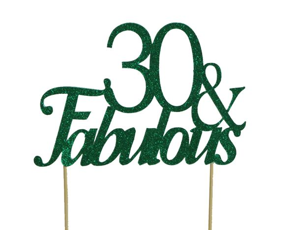 Green 30 & Fabulous Cake Topper