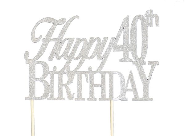 Silver Happy 40th Birthday Cake Topper