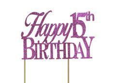 Pink Happy 15th Birthday Cake Topper