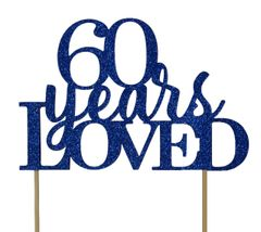 Blue 60 Years Loved Cake Topper