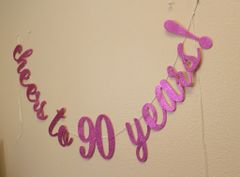 Pink Cheers to 90 Years! Cursive Banner
