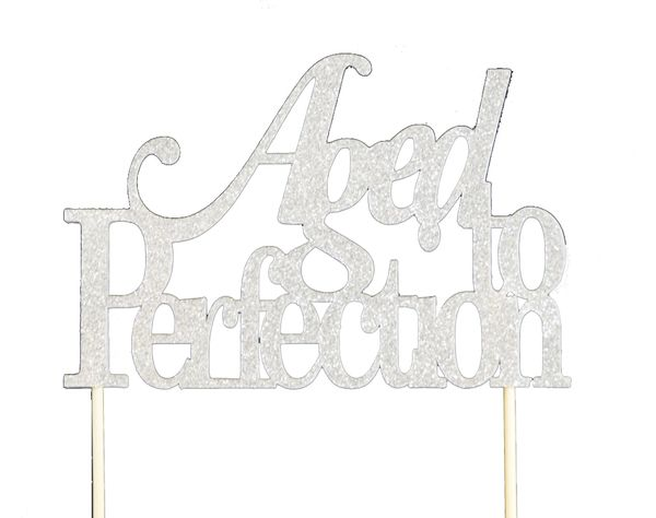 Silver Aged to Perfection Cake Topper