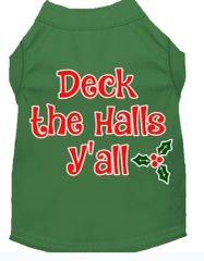 Dog Shirts: Christmas Screen Print Dog Shirt in Various Colors & Sizes by MiragePetProducts - DECK THE HALLS Y' ALL