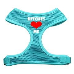 Dog Harnesses: Screen Print - BITCHES LOVE ME Soft Mesh Dog Harness in Several Sizes & Colors USA