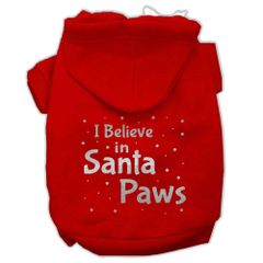 Dog Hoodies: I BELIEVE IN SANTA PAWS Screen Print Dog Hoodie in Various Colors & Sizes by MiragePetProducts