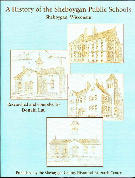 A History of the Schools in the City of Sheboygan