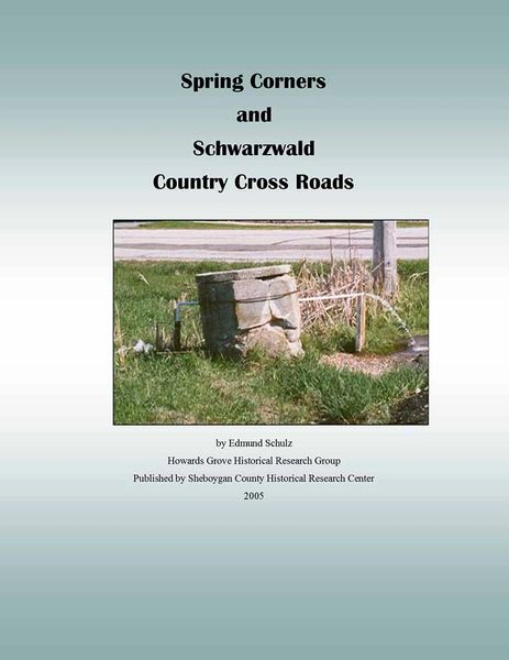 Spring Corners and Schwarzwald- Country Crossroads