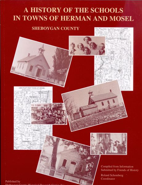 A History of Schools in Towns of Herman and Mosel