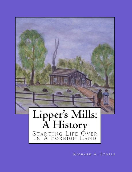 Lipper's Mills: Starting Life Over in a Foreign Land