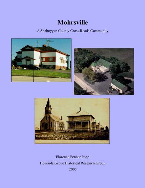 Mohrsville- A Sheboygan County Crossroads Community