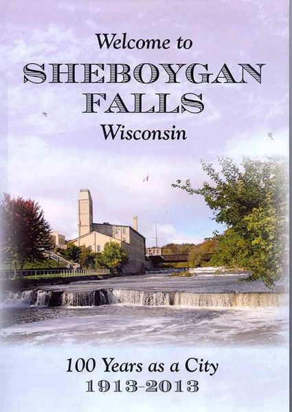 Welcome to Sheboygan Falls, Wisconsin