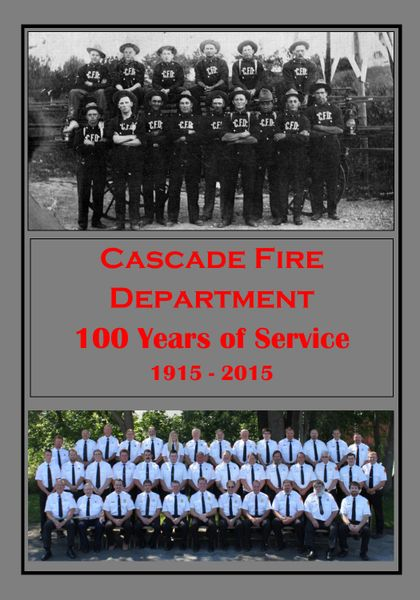 Cascade Fire Department, One Hundred Years of Service