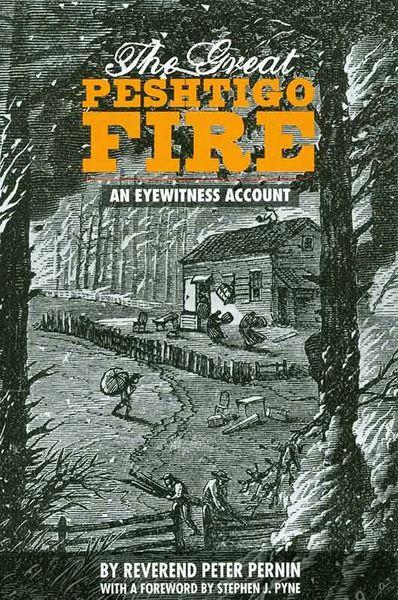 Peshtigo Fire- An Eyewitness Account
