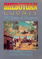 Sheboygan County-150 Years of Progress
