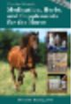 """Medications, Herbs, & Supplements for the Horse"" Book by Dr. Ramey,DVM"